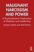 Malignant Narcissism and Power