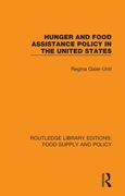 Hunger and Food Assistance Policy in the