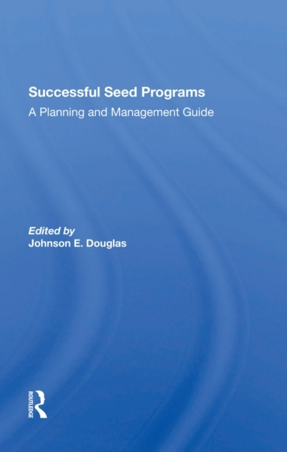 Successful Seed Programs