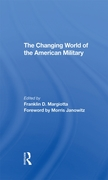 Changing World Of The American Military