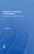 Patterns Of Japanese Policy Making