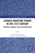 Chinese Maritime Power in the 21st Centu
