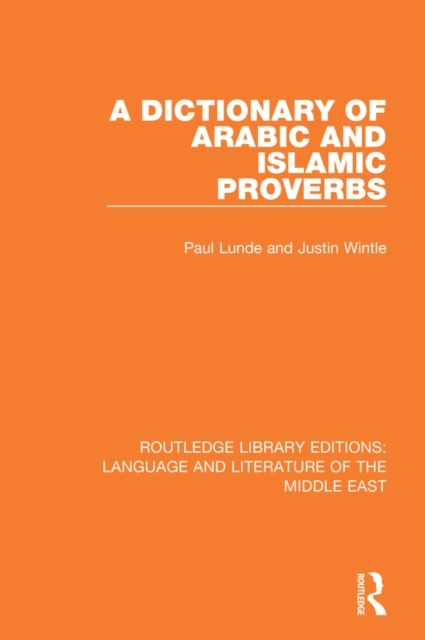 Dictionary of Arabic and Islamic Proverb