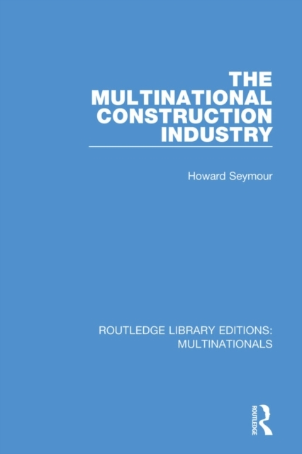 Multinational Construction Industry