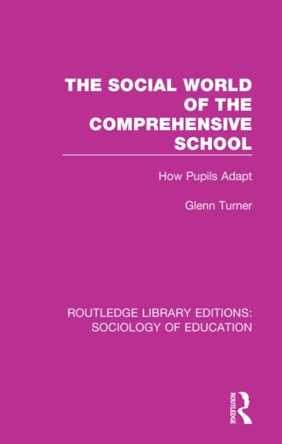 Social World of the Comprehensive School