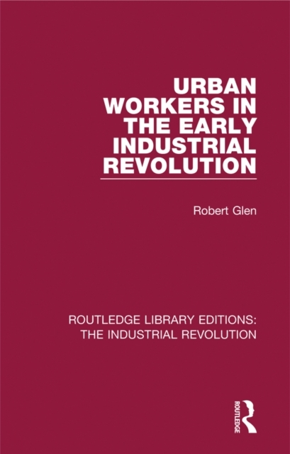 Urban Workers in the Early Industrial Re