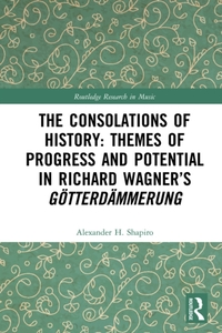 Consolations of History: Themes of Progr