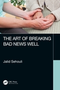 Art of Breaking Bad News Well