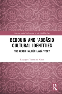 Bedouin and 'Abbasid Cultural Identities