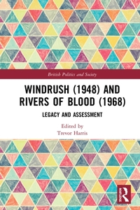 Windrush (1948) and Rivers of Blood (196