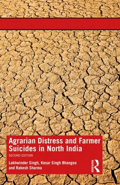 Agrarian Distress and Farmer Suicides in