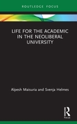 Life for the Academic in the Neoliberal