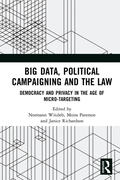 Big Data, Political Campaigning and the
