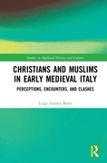 Christians and Muslims in Early Medieval