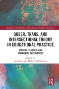 Queer, Trans, and Intersectional Theory