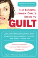 Modern Jewish Girl's Guide to Guilt