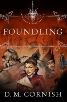 Foundling's Tale Part One: Foundling