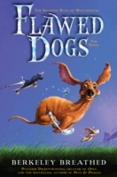 Flawed Dogs: The Novel