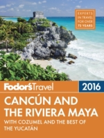 Fodor's Cancun & the Riviera Maya