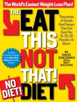 Eat This, Not That! No-Diet Diet