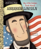 My Little Golden Book About Abraham Linc