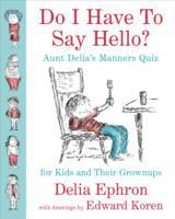 Do I Have to Say Hello? Aunt Delia's Man