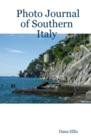 Photo Journal of Southern Italy
