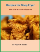 Recipes for Deep Fryer - The Ultimate Co