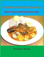 Traditional Seafood Recipes: Well Truste