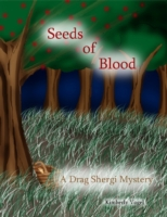 Seeds of Blood: A Drag Shergi Mystery