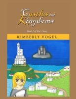 Castles and Kingdoms: Book 2 of Rae's St