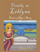 Finally at Leldyna: Book 5 of Rae's Stor