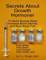 Secrets About Growth Hormone To Build Mu