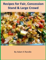 Recipes for Fair, Concession Stand & Lar