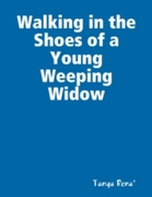 Walking in the Shoes of a Young Weeping