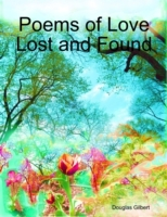 Poems of Love Lost and Found