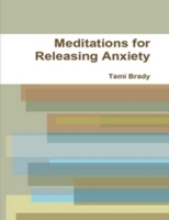 Meditations for Releasing Anxiety