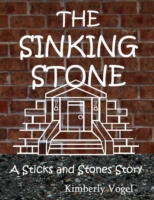 Sinking Stone: A Sticks and Stones Story