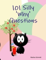 101 Silly 'Why' Questions