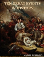 Ten Great Events in History
