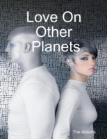 Love On Other Planets