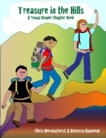 Treasure in the Hills: A Young Reader Ch