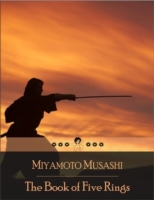 Book of Five Rings: A Text on Kenjutsu a