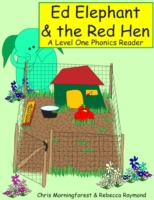 Ed Elephant & the Red Hen - A Level One