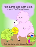 Pam Lamb and Sam Clam - A Level Two Phon