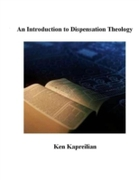 Introduction to Dispensation Theology