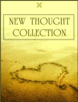 New Thought Collection: Volume 1/5 - As