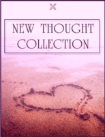 New Thought Collection: Volume 4/5 - Cre