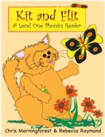 Kit and Flit - A Level One Phonics Reade