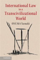 International Law in a Transcivilization